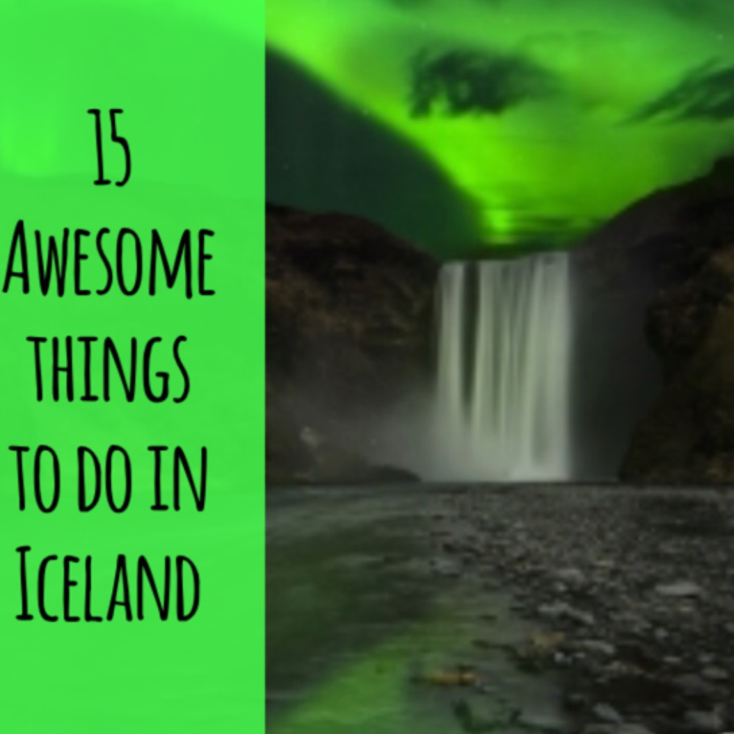 15 Awesome Things To Do In Iceland